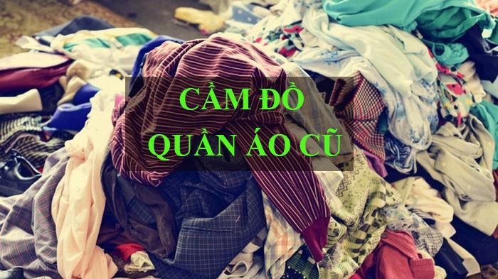 Cầm đồ quần áo