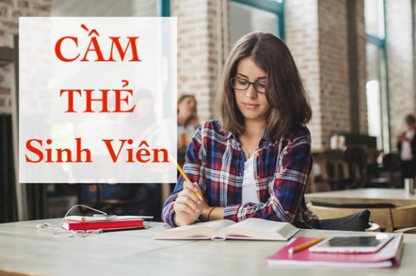 Cầm thẻ sinh viên được bao nhiêu tiền? Cầm đồ lãi suất thấp