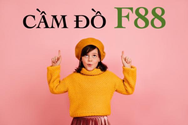 F88 Bắc Ninh - Địa chỉ vay thế chấp cầm đồ F88 Bắc Ninh