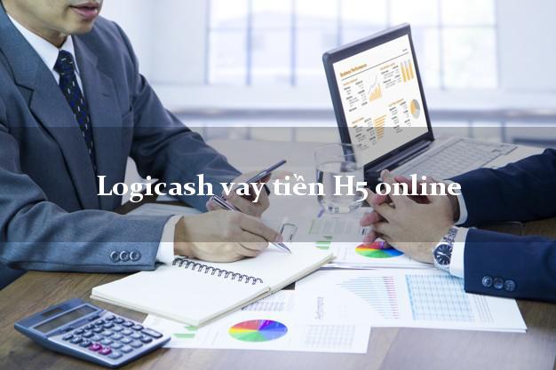 Logicash vay tiền H5 online uy tín hàng đầu